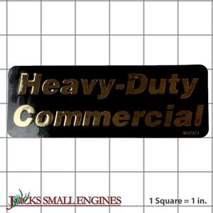 481971 DECAL, HEAVY DUTY COM
