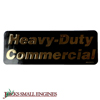 DECAL, HEAVY DUTY COM