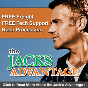 The Jacks Advantage! Free Freight Shipping and Free Tech Support for the life of your equipment.