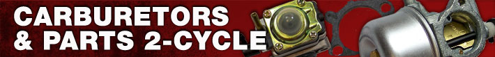 Carburetors and Parts - 2-Cycle                Parts